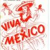 Viva Mexico May 1974