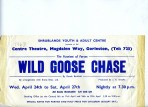 Flyer advertising drama production Wild Goose Chase